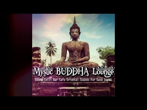 Mystic Buddha Lounge - Ethno Chill Bar Cafe Oriental Sounds