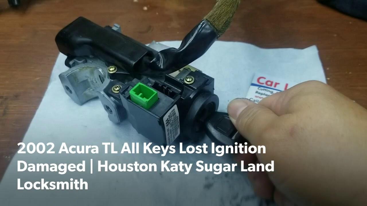 2002 Acura TL All Keys Lost Ignition Damaged | Houston Katy Sugar Land Locksmith
