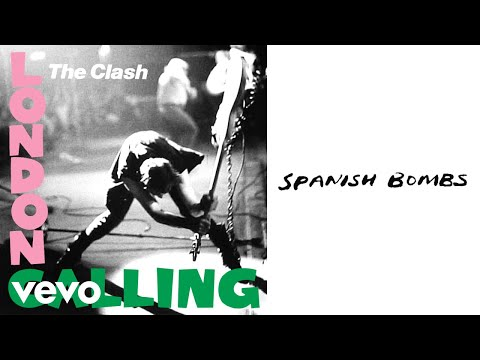 The Clash - Spanish Bombs (Official Audio)