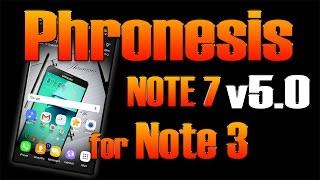 ROM Phronesis Note 7 v5.0 for Note 3 [PHRONESIS N7 v5.0]