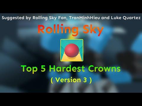 Rolling Sky - Top 5 Hardest Crowns ( Version 3 )