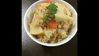 たけのこの炊き込みご飯 レシピ rice dish cooked with bamboo shoot and carrot and fried tofu takikomi gohan