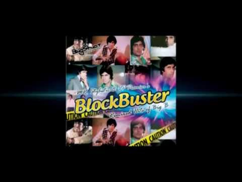 Blockbuster Full CD - The hits of Amitabh Bachchan Remixed