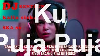 Download DJ KENTRUNG Viral 2021~DJ TIKTOK ~Kalia Siska full album feat SKA 86