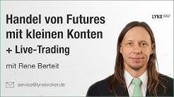 Handel von Futures mit kleinen Konten + Live-Trading  | Webinar 06.06.2019 Rene Berteit