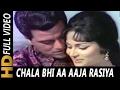 Download Chala Bhi Aa Aaja Rasiya | Lata Mangeshkar, Mohammed Rafi| Man Ki Anhkhen Songs | Dharmendra MP3 song and Music Video