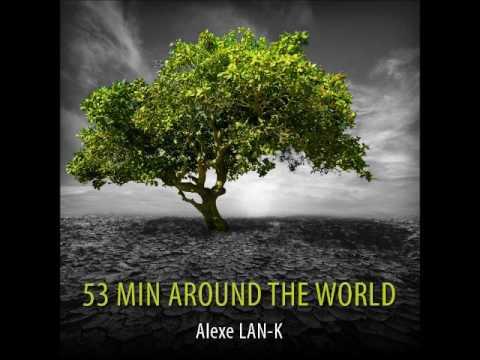 53 MIN AROUND THE WORLD (Ethnic deep house dj set)