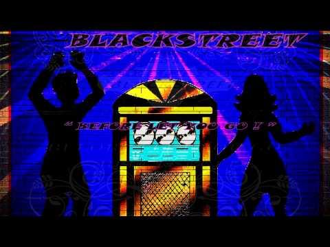 " *-blackstreet-\*-""-before-i-let-you-go-""-lyrics"