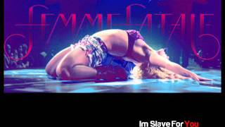 Britney Spears - Im Slave For You Remix inspirado en Femme Fatale Tour