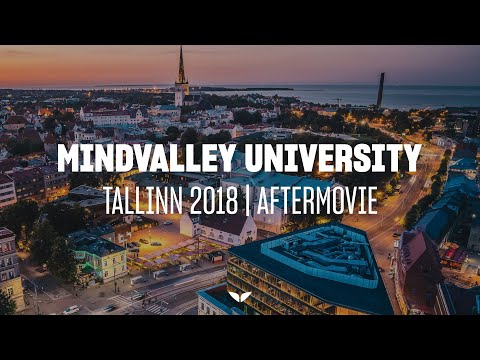 Mindvalley City Campus In Tallinn, Estonia | The Official Aftermovie