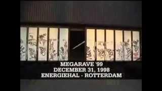 Repeat youtube video Megarave '99 - Energiehal, Rotterdam