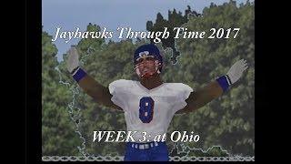 JAYHAWKS THROUGH TIME 2017: Week 3 - Ohio (NCAA Gamebreaker 2001)