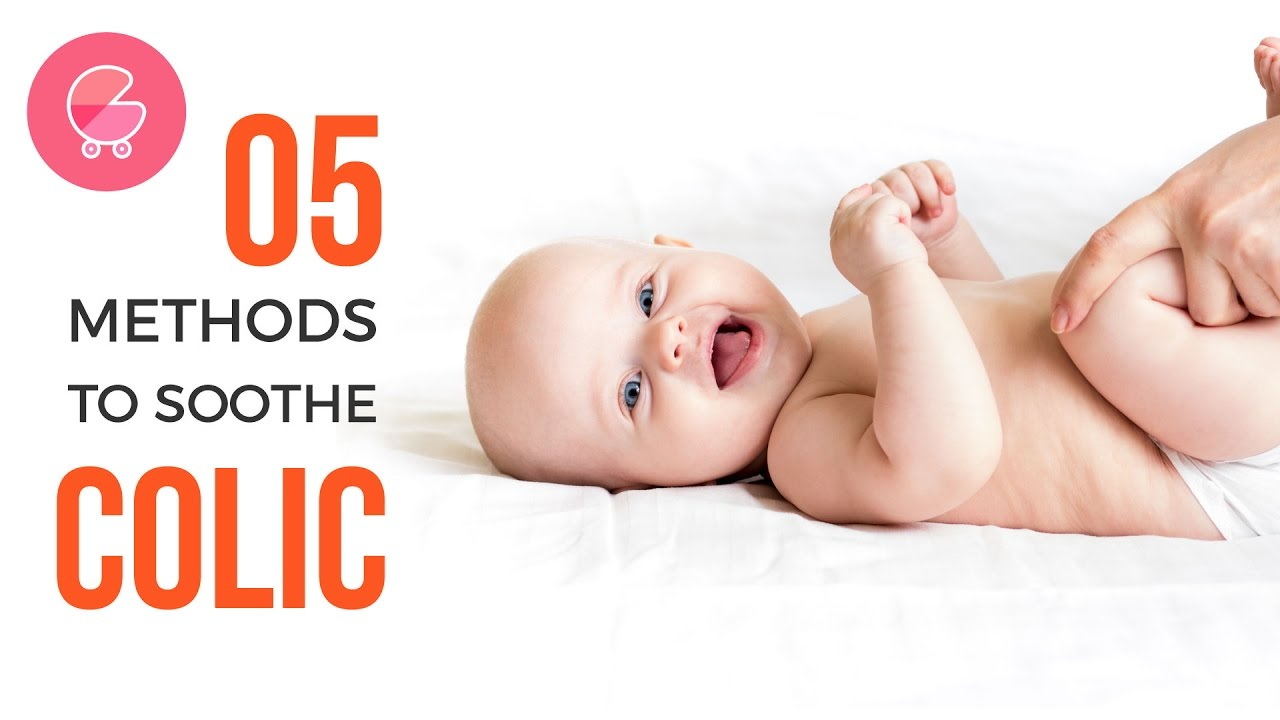 5 Methods To Soothe Colic Pain Simple Remedies For