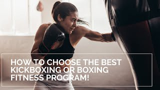 Kickboxing Classes Near Me - 4 Tips To Find The Best Class For You