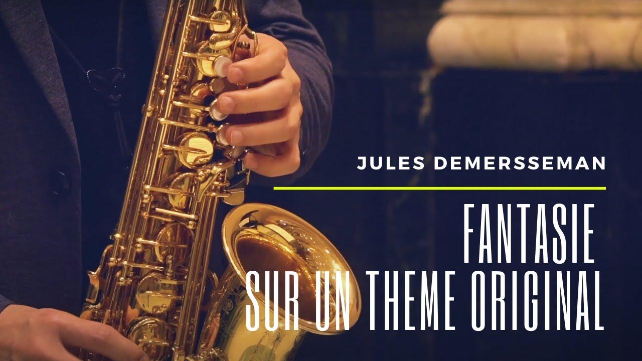 Jules Demersseman - Fantasie sur un thème original