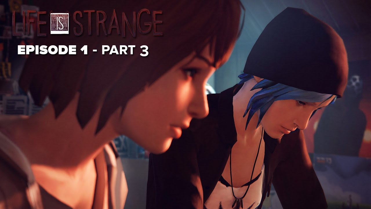Life is Strange: Episode 1 - Part 3