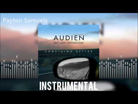 Audien feat. Lady Antebellum - Something Better (Official Instrumental)