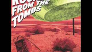 Rocket From The Tombs - Life Stinks