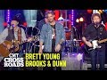 Brooks & Dunn, Brett Young Perform 'Ain't Nothing 'Bout You' | CMT Crossroads