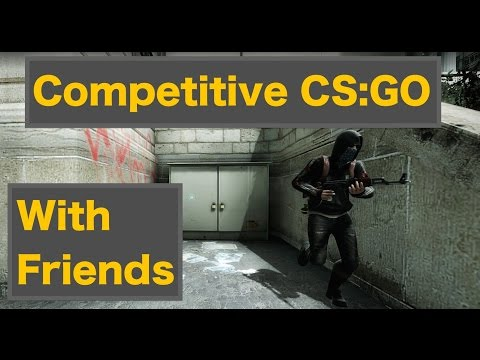 CS:GO with Friends - Part 13 - BACK TO GOLD BOYS