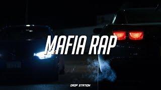 Mafia Rap Mix | Gangster Rap/HipHop Music Mix 2018