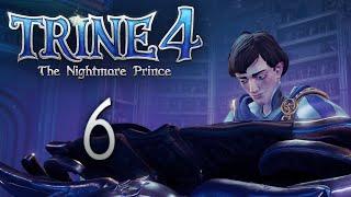 Trine 4: The Nightmare Prince - Кооперативное прохождение игры - Тернистый лабиринт ч.1 [#6]   PC