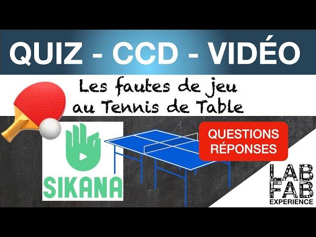 Quiz - CCD - Tennis de table - Les fautes de jeu
