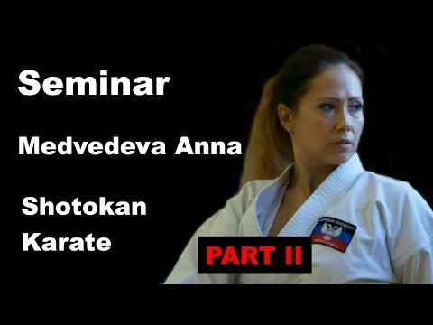 Seminar 23 Medvedeva Anna Shotokan Karate 2017 Part 2