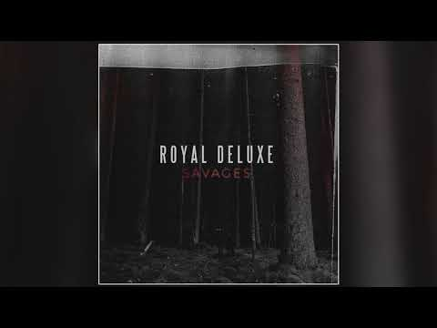 Royal Deluxe - My Time (Official Audio)