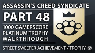 Assassin's Creed Syndicate - Street Sweeper Achievement/Trophy - Conquer All Boroughs