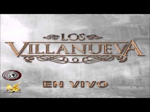 Los Villanueva - En Vivo (2015)(DISCO COMPLETO)