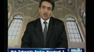 Nuh Tufanında Şeytan Nerdeydi?/Sorularlaislamiyet.com