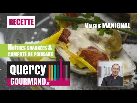 Recette : Huîtres snackées & compoté de poireaux – quercygourmand.tv