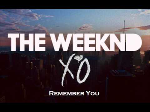 The Weeknd - Remember You (No Wiz Khalifa Edit)