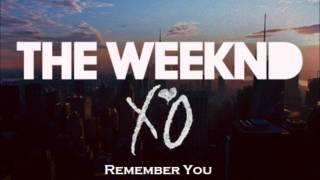 The Weeknd - Remember You (No Wiz Khalifa Version) +DL