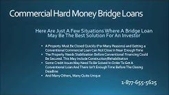 Commercial Hard Money Bridge Loans