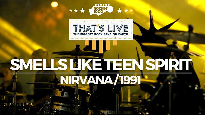smells like teen spirit  rockin1000 thats live official