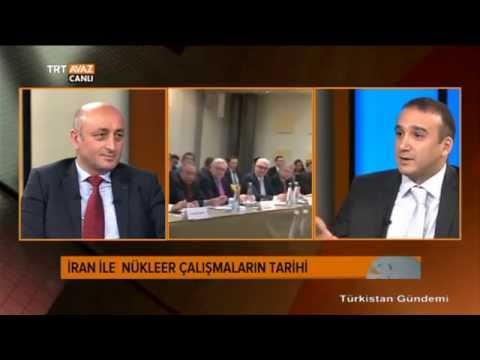 Türkistan Gündemi - İran ile Nükleer Müzakereler - TRT Avaz
