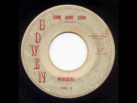 Intruders - Come Home Soon *Gowen Records*