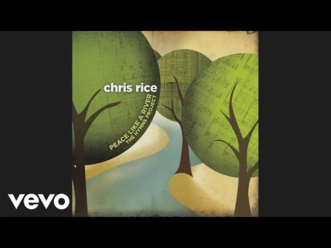 Chris Rice - A Mighty Fortress Is Our God