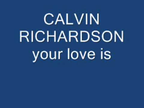 calvin richardson your love is