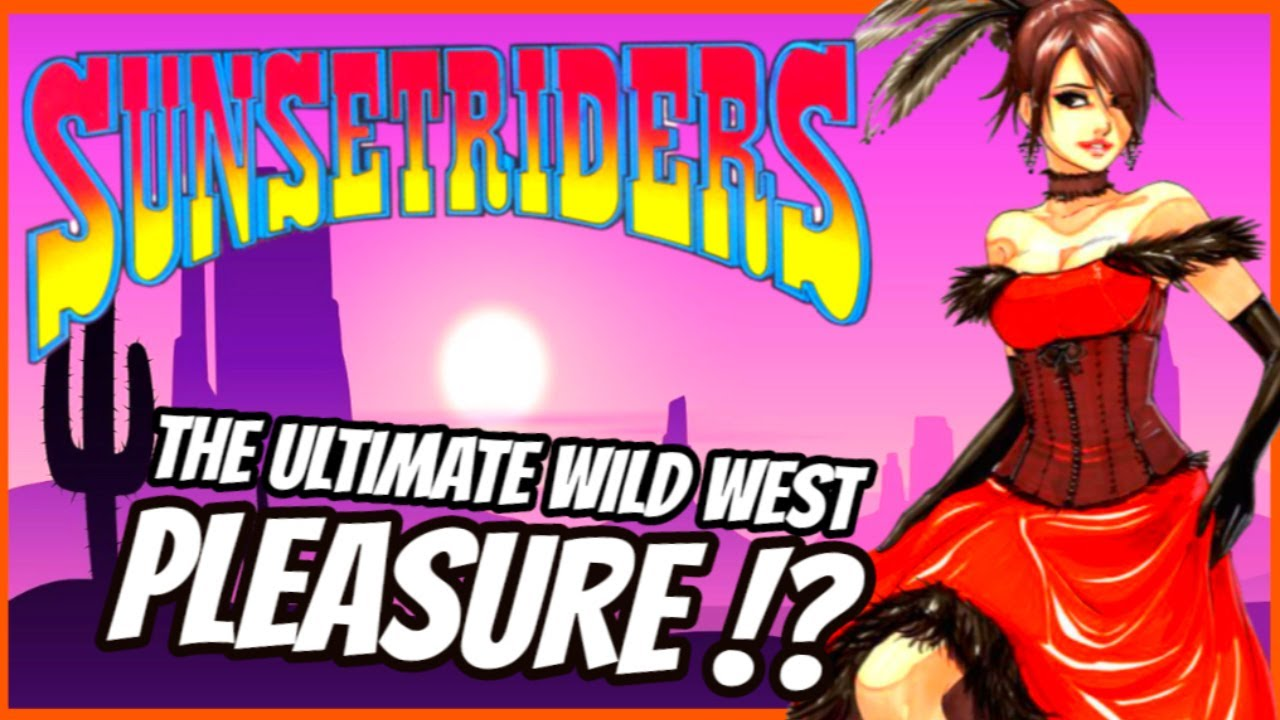 SUNSET RIDERS - History of the Ultimate Wild West Game !?