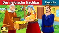 Der neidische Nachbar |  The Envious Neighbour Story in German | Deutsche Märchen