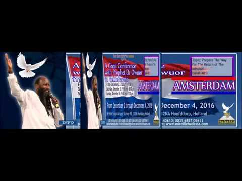 """AMSTERDAM MEETING OF THE LORD ON 2-12 - 2016 - MIGHTY PROPHET DR.DAVID OWUOR"""