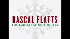 Rascal Flatts- Joy To The World Lyrics