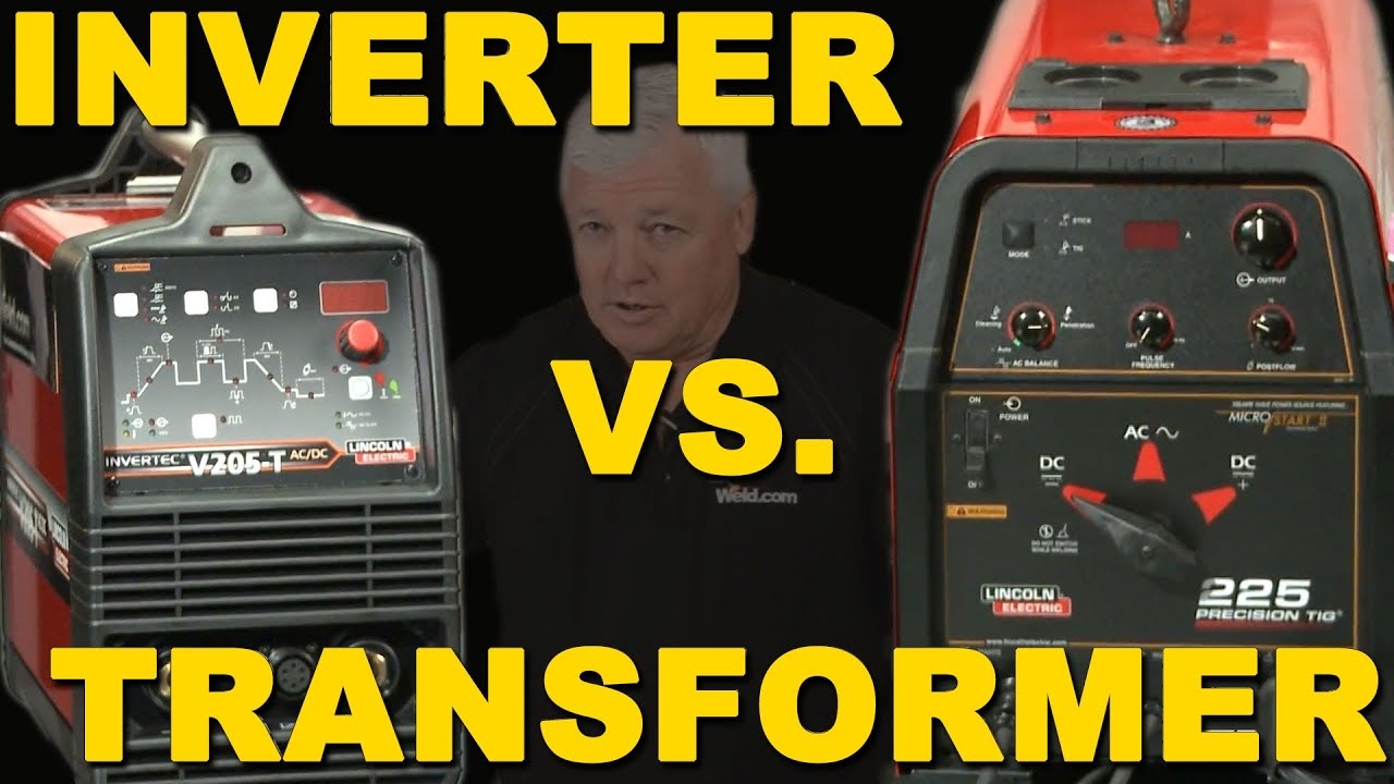 Inverter Welders Vs Transformer Tig Time Youtube Lincoln Welder Invertec 275 Parts