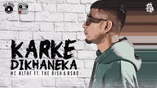 MC Altaf - Karke Dikhaneka feat. The Rish & A$AD