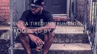 Sick & Tired(Instrumental)