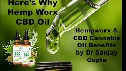 Hempworx & CBD Cannabis Oil Benefits by DR SANJAY GUPTA