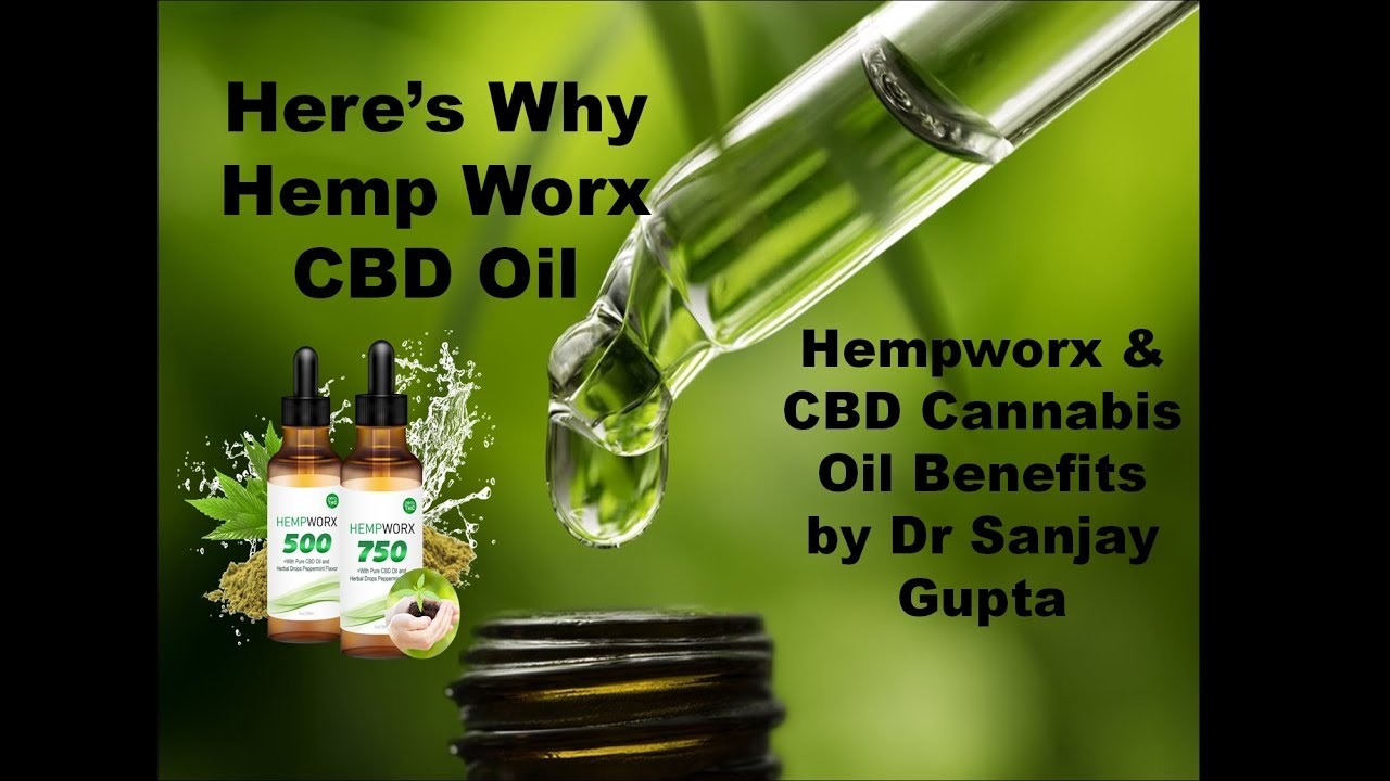 Hempworx & CBD Cannabis Oil Benefits by DR SANJAY GUPTA